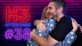 We're Pregnant! - H3 After Dark # 38