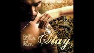 David Morales feat. Polina - Stay (Rui Da Silva Remix)