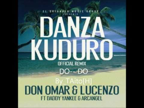 Danza Kuduro  Don Omar Ft Lucenzo,  Daddy Yankee, & Arcangel Remix Lyric