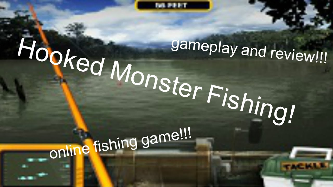 Hooked monster fishing online fishing game game play and for Online fishing tournament
