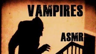ASMR - History of Vampires