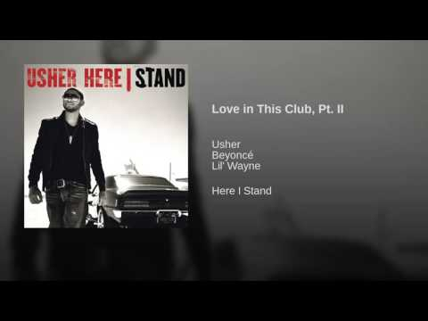 Love in This Club, Pt II