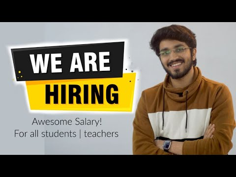 We are Hiring🔥 | Awesome Salary | For all students and faculties