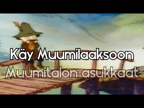 Käy Muumilaaksoon (Full Finnish 'Moomin' theme + lyrics)