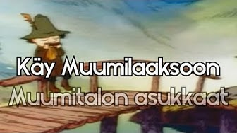 Käy Muumilaaksoon (Full Finnish 'Moomin' theme + lyrics)
