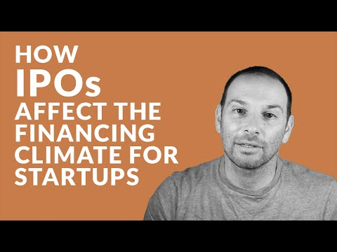 How IPOs Affect the Financing Climate for Startups
