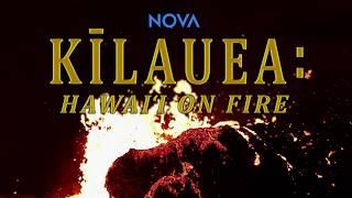 NOVA: Kilauea: Hawaii on Fire PREVIEW