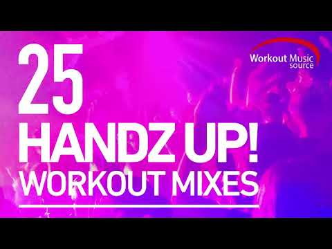 Workout Music 2018  WOMS  25 Handz Up