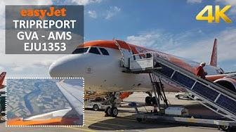 ✈ [4K] TRIPREPORT | Easyjet | Airbus A320 | Geneva (GVA) - Amsterdam (AMS) | Economy Class