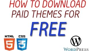 How to Download any Paid Theme for Free for wordpress website .. [100% working]