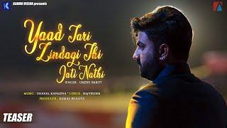 Gambar cover Yaad Tari Zindagi Thi Jati Nathi - Teaser | Umesh Barot | New Latest Gujarati Song
