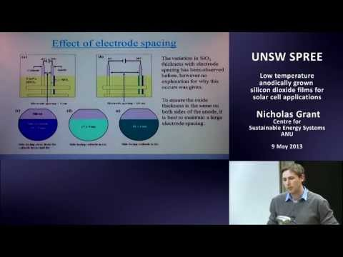 UNSW SPREE 201305-09 Nicholas Grant - Low temperature anodically grown silicon dioxide films for sol
