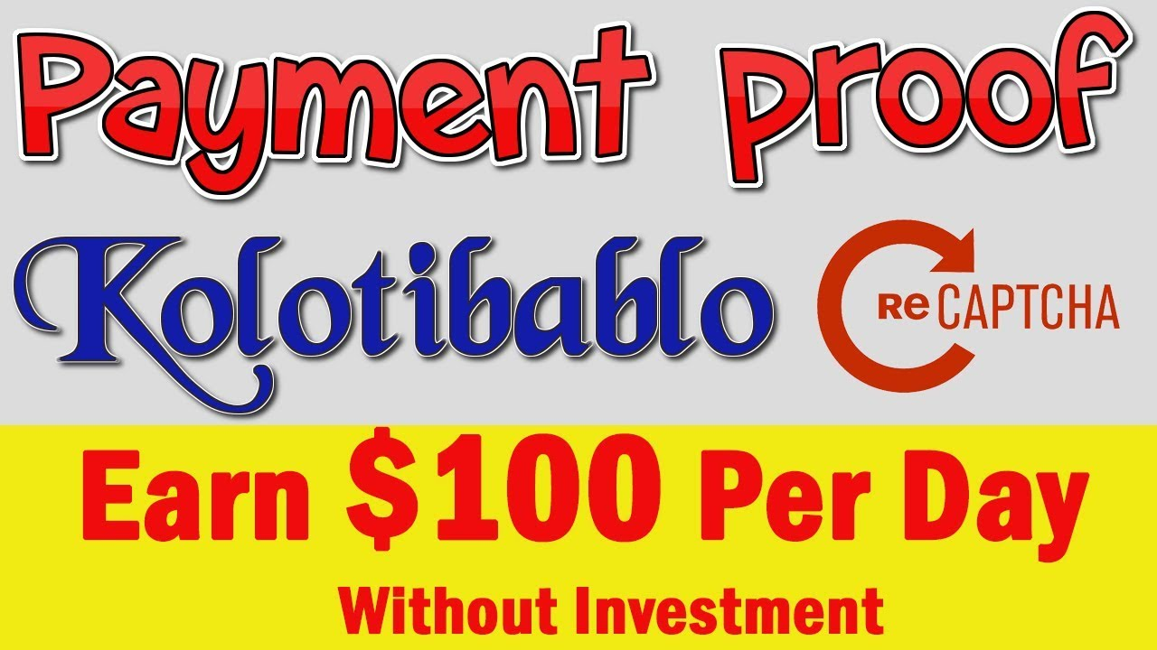 Kolotibablo Captcha Entry Work Payment Proof Latest | Earn $100 Per Day