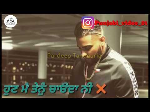 Soch (Punjabi Status)   Karan Aujla   Intense   124   New Punjabi Songs 2018