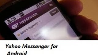 Video How To Download And Install Yahoo Messenger for Android download MP3, 3GP, MP4, WEBM, AVI, FLV Juni 2018