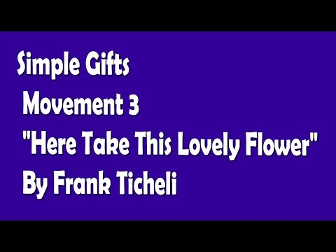 Simple Gifts: Movement 3 -