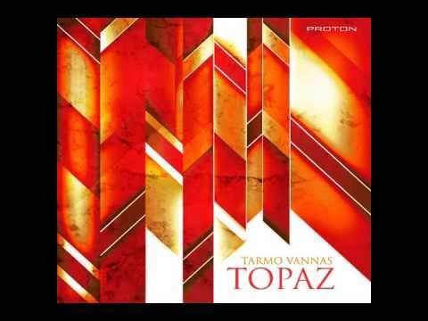 Tarmo Vannas - Topaz (Original Mix)