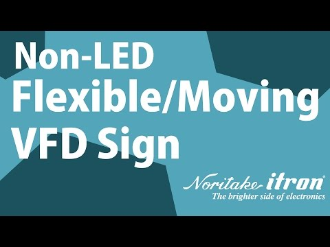 Noritake VFD: Flexible Moving Message Non-LED Sign