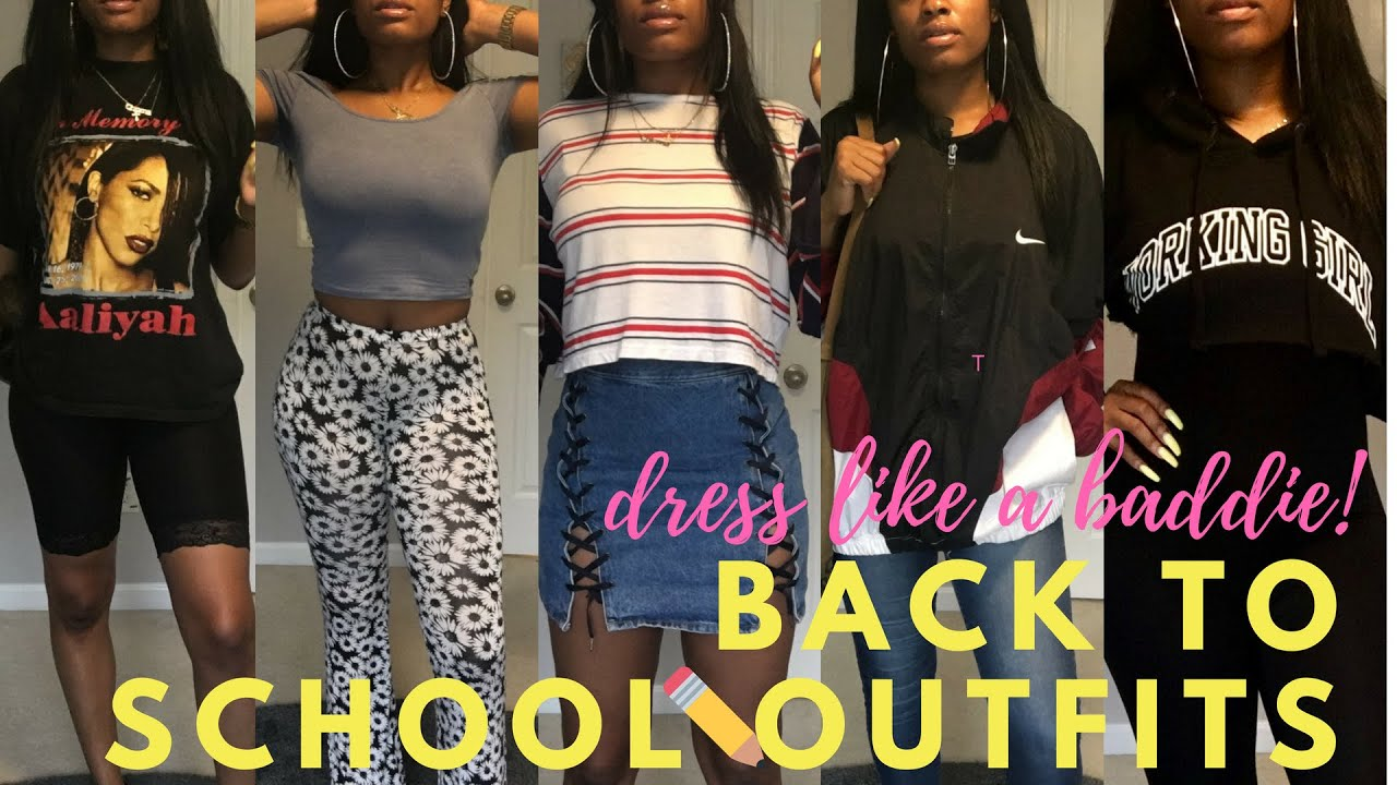 5 Back To School Outfit Ideas Dress Like A Baddie Youtube
