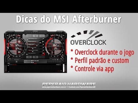 Dicas do MSI Afterburner: Overclock durante o jogo, perfil padrão e app para controle via smartphone