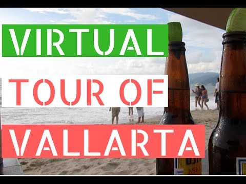 Virtual Tour of Puerto Vallarta, Mexico // Life in Puerto Vallarta Vlog