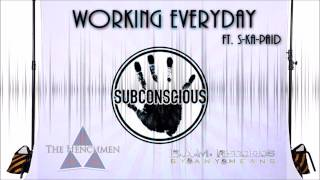 Working Everyday Ft. S-Ka-Paid - Subconscious - #TheDosAlbum