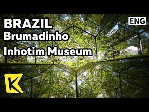 【K】Brazil Travel-Brumadinho[브라질 여행-브루마징요]정원에서 시작된 이뇨칭 미술관/Inhotim Museum/Art/Palace/Pavilion