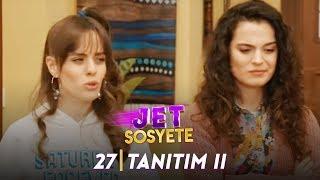 Jet Sosyete 2. Sezon 12.Bölüm Tanıtım 2
