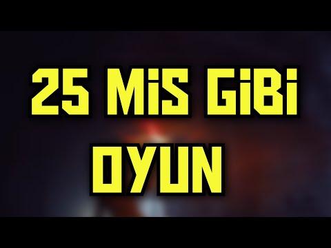 PİŞMAN ETMEYECEK 25 OYUN ÖNERİSİ #oyuntavsiye - EN İYİ OYUNLAR LİSTE