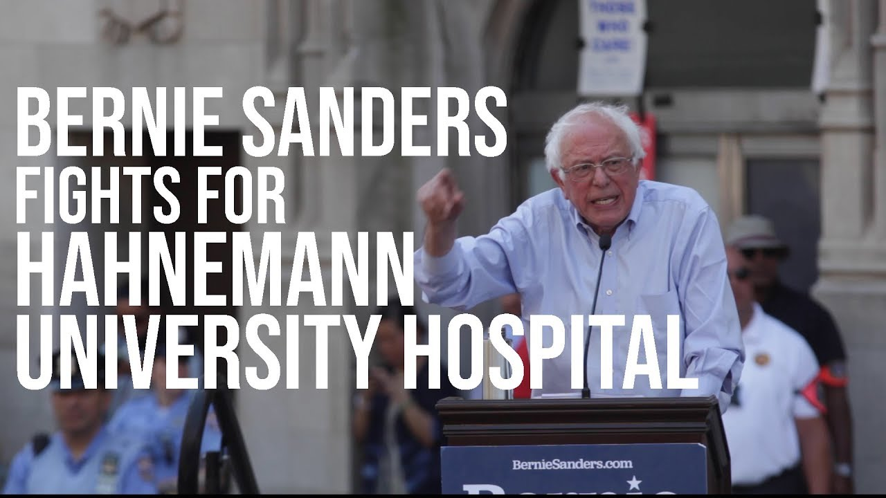 Image result for Bernie Sanders Joins Rally In Philadelphia To Protest Hahnemann University Hospital Closure