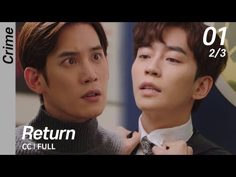 [CC/FULL] Return EP01 (2/3) | 리턴
