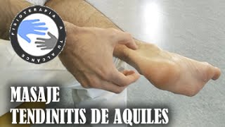 Tendinitis de aquiles masaje, como autotratar tu lesion