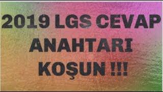 2019 LGS CEVAP ANAHTARI KOŞ !!!