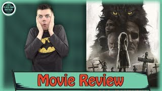 Pet Sematary (2019) – Movie Review
