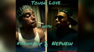 Tough Love (the conclusion) starring #ShowerCap with Nephew. @RobLoveFunny #comedysketches