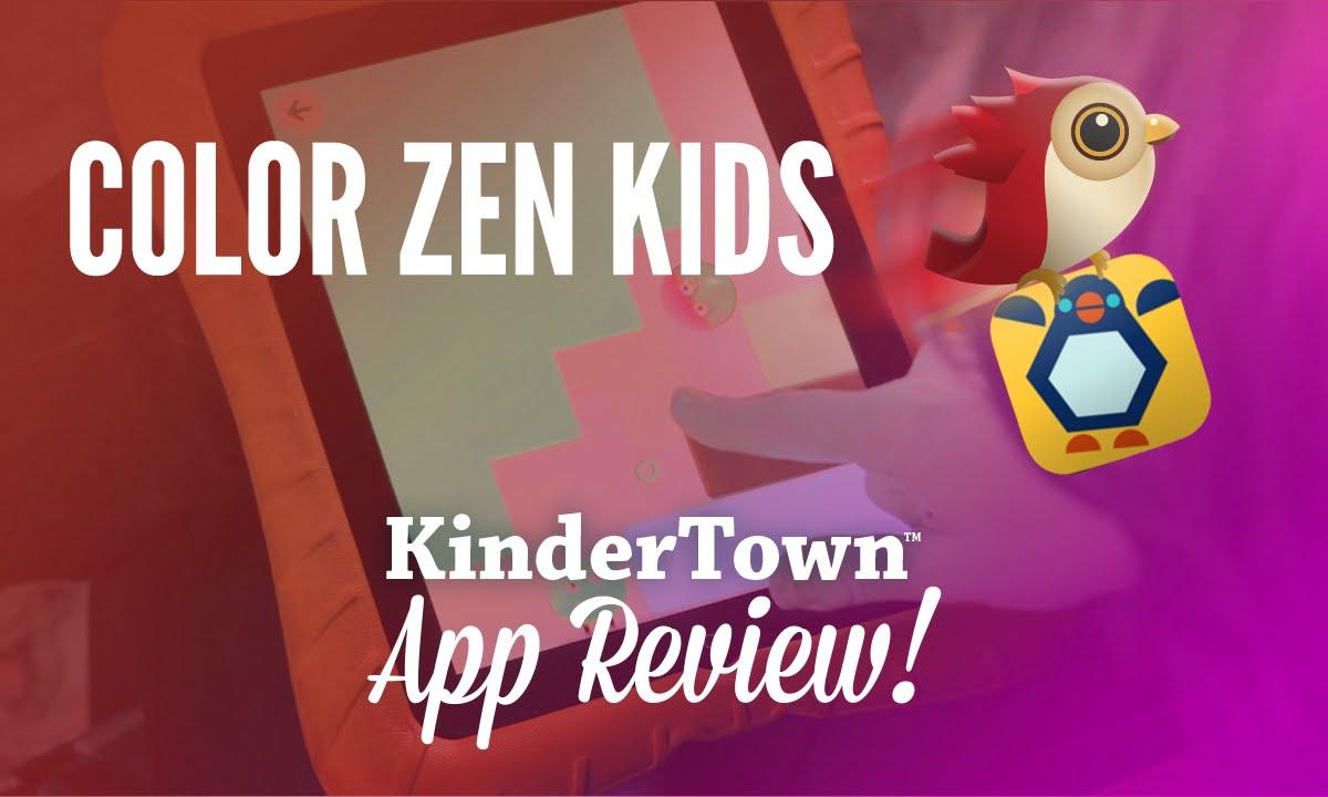 Colour zen review - Color Zen Kids App Review