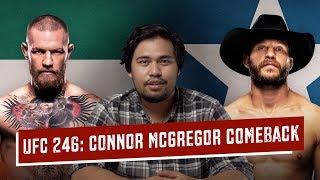 UFC 246: Connor McGregor Comeback