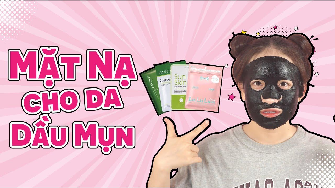 Top 4 Loại Mặt Nạ Dưỡng Trắng Trị Mụn Cho Da Dầu Mụn Giá Học Sinh ♡ Top 4 Mask I Love ♡