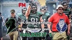 Oldenburg Knights vs. Hamburg Blue Devils   American Football   Teil 1