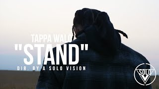 Tappa Walo - Stand (Official Video)