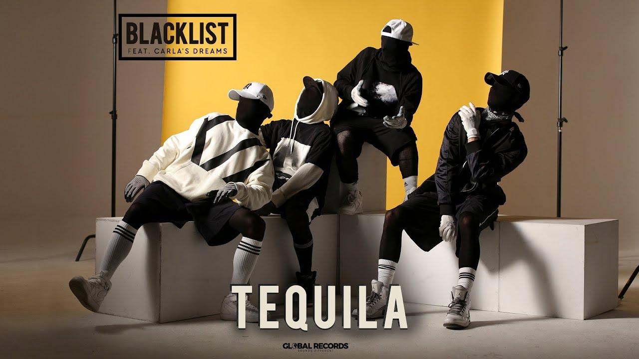 Descarca Blacklist feat. Carla's Dreams - Tequila 2018 mp3