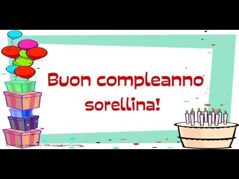 Happy Birthday Sorella Buon Compleanno Sorella Youtube