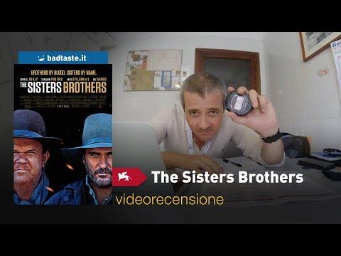 Venezia 75 - The Sisters Brothers, Di Jacques Audiard   RECENSIONE