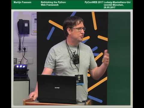Martijn Faassen - Rethinking the Python Web Framework