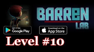 Barren Lab Level 10 (Android/ios) Gameplay