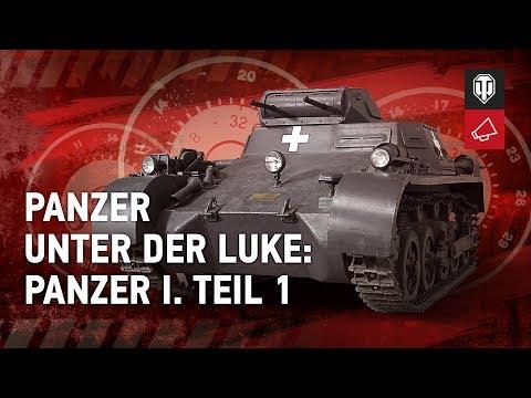 Panzer unter der Luke: Panzer I. Teil 1 [WoT Deutsch]