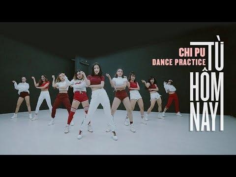 Chi Pu | TỪ HÔM NAY (Feel Like Ooh) Dance Practice