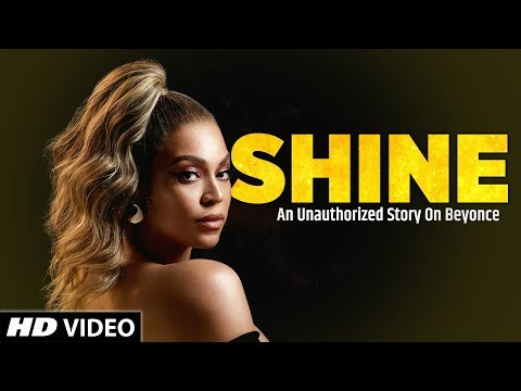 Shine: An Unauthorized Story On Beyonce Biography | Full HD