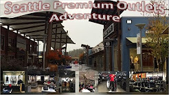 Seattle Premium Outlets Adventure