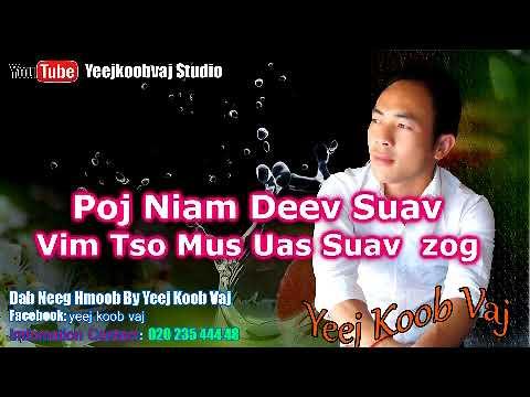 Poj Niam Deev Suav. 4 / 10 / 2018 thumbnail